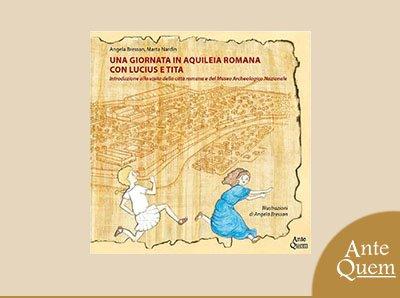 copertina della guida per bambini su aquileia romana di Ante Quem Edizioni